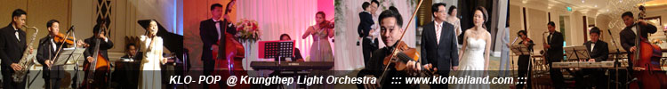 ǧ����էҹ�觧ҹ �ǻ�ͻ KLO , wedding music band